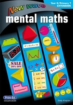 New Wave Mental Maths Year 6 Extension by Prim-Ed Publishing