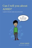 Can I tell you about ADHD?
