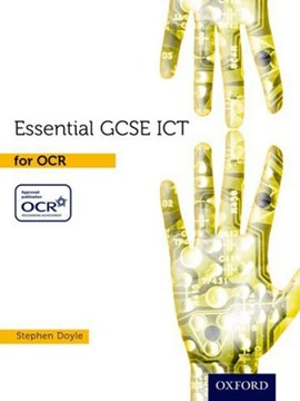 Essential GCSE ICT for OCR by Stephen Doyle