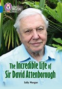 The incredible life of David Attenborough