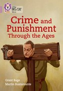 Crime & punishment through the ages