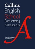 Collins English school dictionary & thesaurus