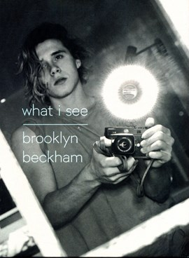 What I see by Brooklyn Beckham