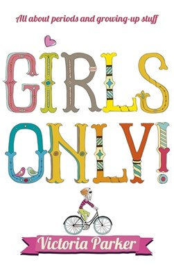 Girls only! by Victoria Parker