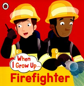 Firefighter by Clare Hibbert