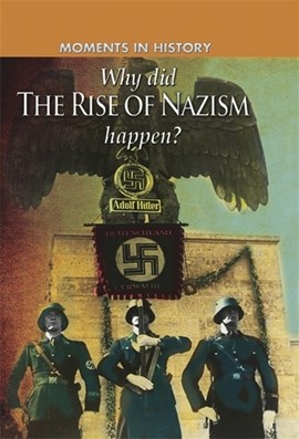 Why did the rise of the Nazis happen? by Charles Freeman