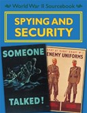 World War II sourcebook. Spying and security