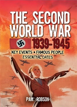 All about ... the Second World War, 1939-1945 by Pam Robson