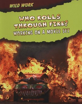 Who rolls through fire? by Mary Meinking