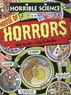 Horrible Science House Of Horrors H/B by Nick Arnold