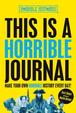 This is a Horrible Journal by Terry Deary