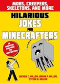 Hilarious jokes for Minecrafters. Mobs, creepers, skeletons, and more