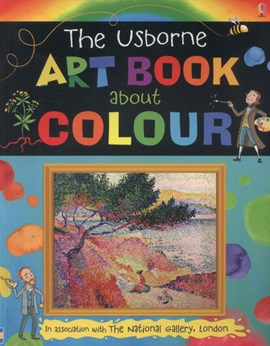 The Usborne art book about colour by Rosie Dickins