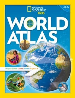 National Geographic kids world atlas by National Geographic Kids