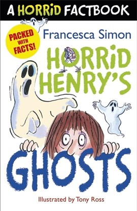 Horrid Henry's ghosts by Francesca Simon