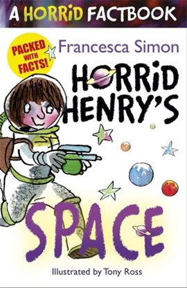 Horrid Henry's space by Francesca Simon
