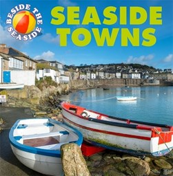 Seaside towns by Clare Hibbert