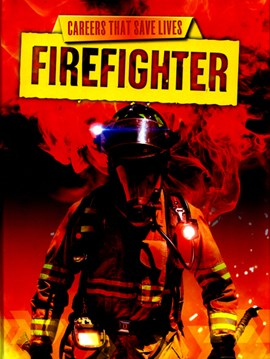 Firefighter by Louise Spilsbury