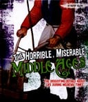 The horrible, miserable Middle Ages