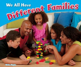 We all have different families by Melissa Higgins