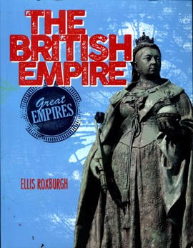 The British Empire by Ellis Roxburgh