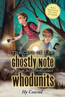 The case of the ghostly note & other solve-it-yourself whodunits
