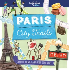 Paris by Lonely Planet Kids