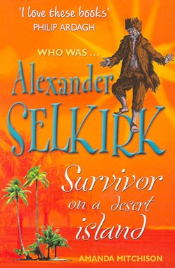Who was Alexander Selkirk by Amanda Mitchison