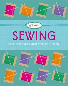 Get into sewing by Jane Marland