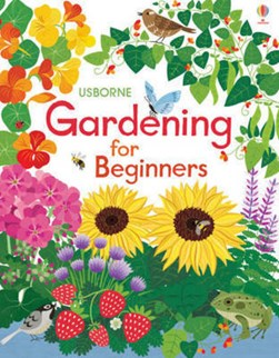 Gardening for beginners by Emily Bone