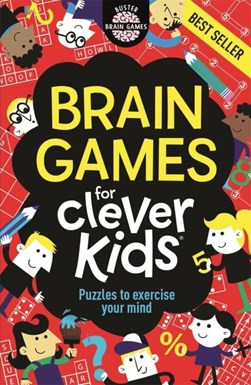 Brain Games For Clever Kids by Gareth Moore