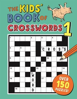 The Kids' Book of Crosswords 1 by Gareth Moore