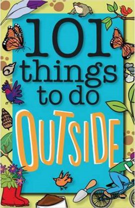 101 things to do outside by Sue Grabham