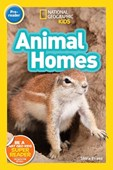 National Geographic Kids Readers: Animal Homes
