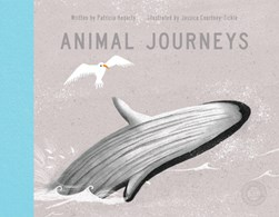 Animal journeys by Patricia Hegarty
