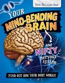 Your mind-bending brain and nifty nervous system