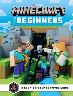 Minecraft for beginners by Stephanie Milton