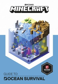 Minecraft. Guide to ocean survival by Stephanie Milton