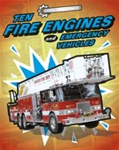 Ten fire engines and emergency vehicles