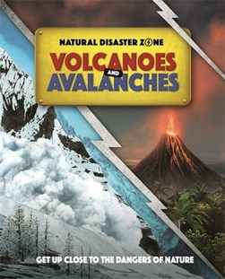 Volcanoes and avalanches by Ben Hubbard