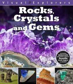 Rocks, crystals and gems by