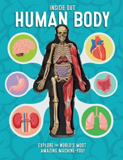Inside Out Human Body by Luann Columbo