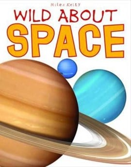 Wild about space by Sue Becklake