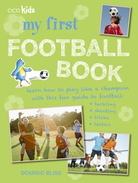 My first football book by Dominic Bliss
