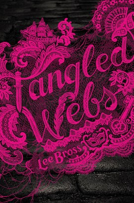 Tangled webs by Lee Bross