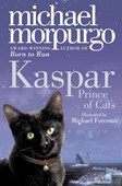 Kaspar, prince of cats