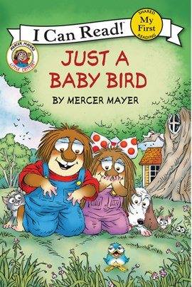 Just a baby bird by Mercer Mayer