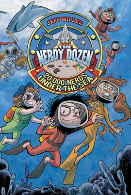 20,000 nerds under the sea by Jeff Miller