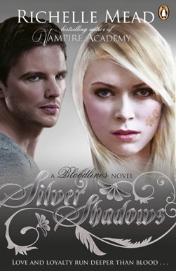 Silver shadows by Richelle Mead