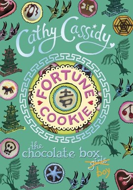 Fortune cookie by Cathy Cassidy